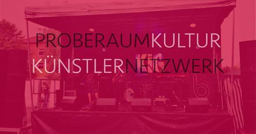 Proberaum Kultur Künstler Netzwerk